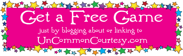 Get a Free 10 Card Game by Blogging or Linking to UnCommonCourtesy!